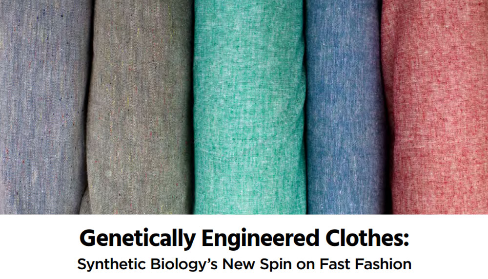 Genetically Engineered Clothes