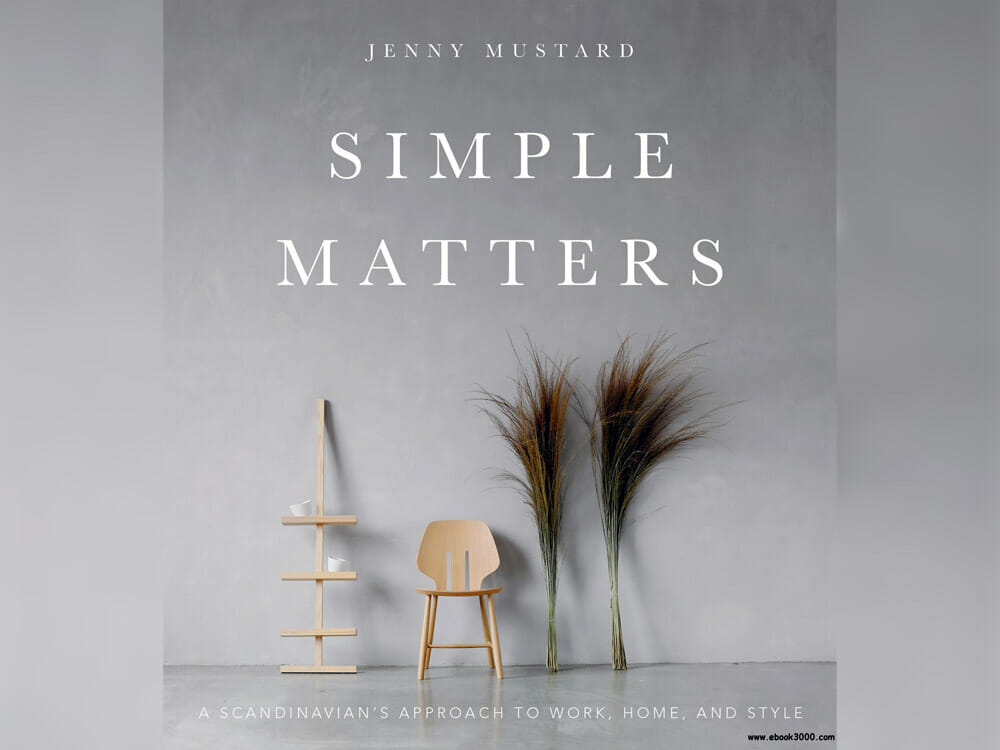 'Simple Matters: Living with Less and Ending Up with More' by Erin Boyle - Sustainability Books and Sustainable Living Books