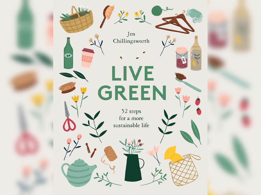 'Live Green: 52 steps for a more sustainable life' - sustainability books by Jen Chillingsworth