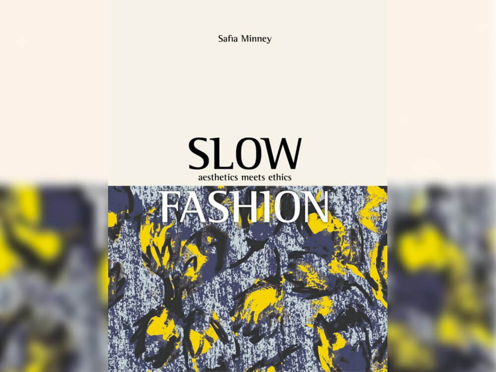 'Slow Fashion' by Safia Minney