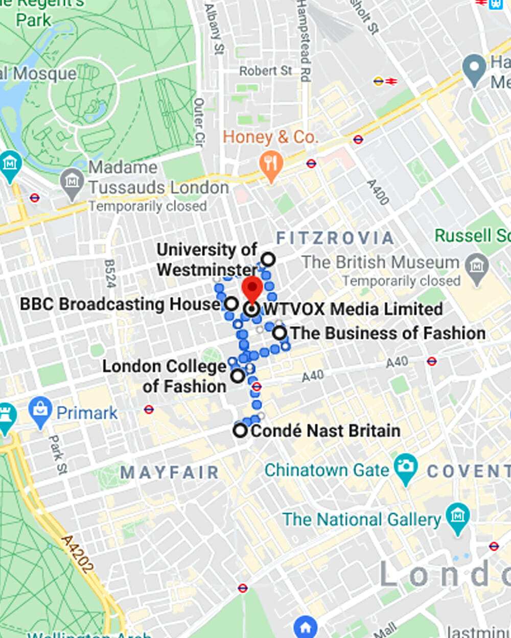 London College of Fashion, Westminster University, BBC, Conde Nast Britain, Business of Fashion and WTVOX Media in London on Google map