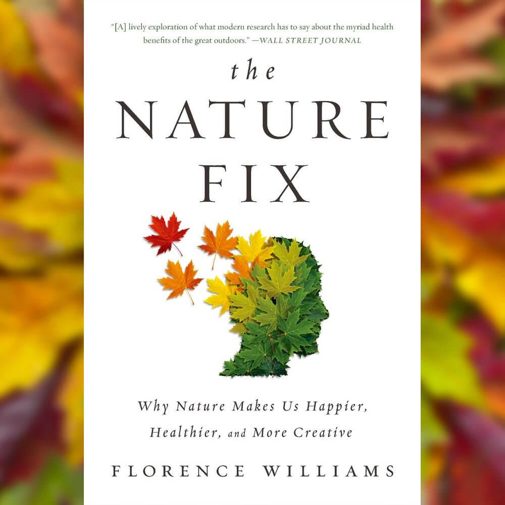 The nature fix Self help books