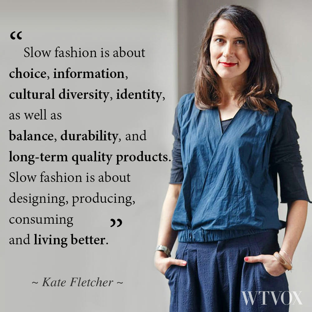 Slow fashion definition Kate Fletcher