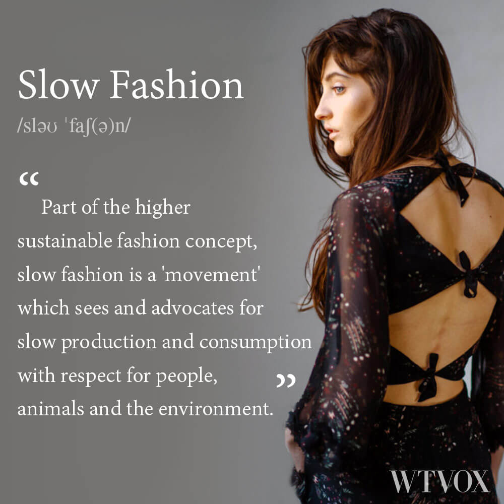 What is slow fashion? slow fashion definition