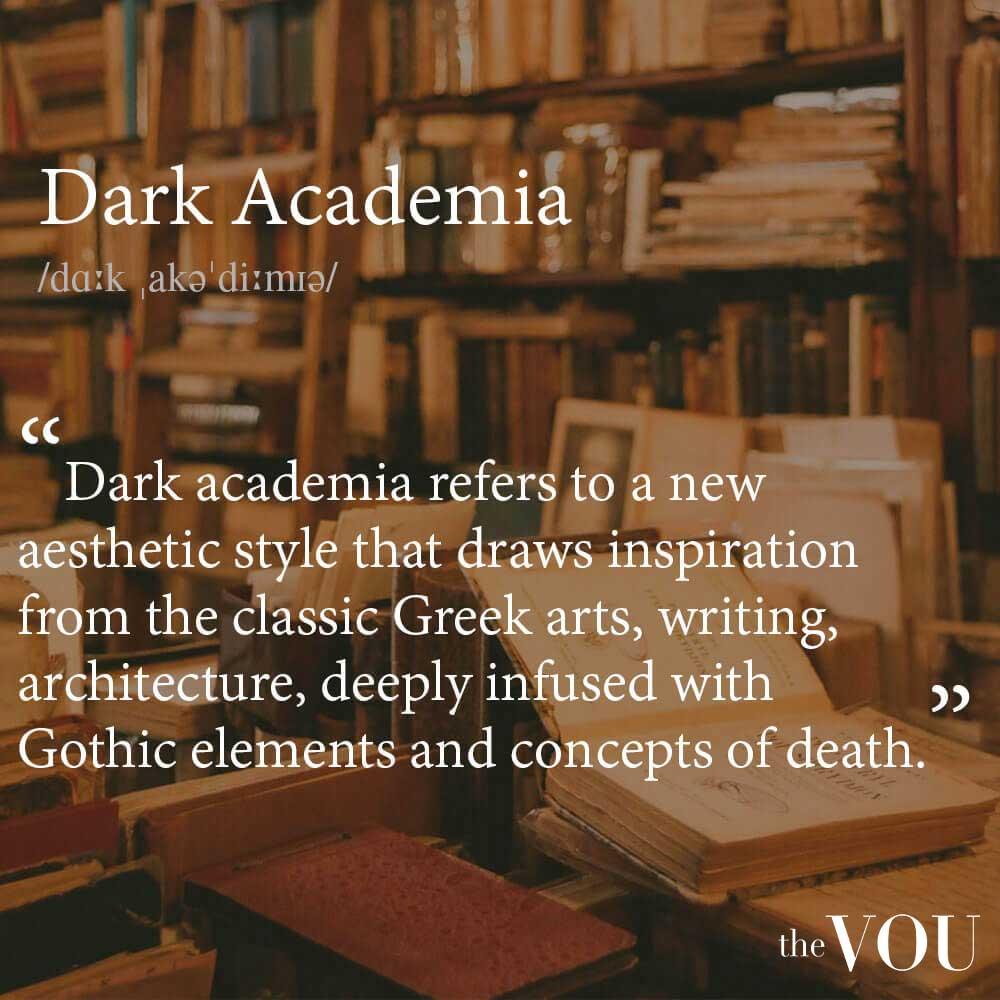 Dark Academia definition